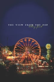 The View from the Top ebook by Hillary Frank