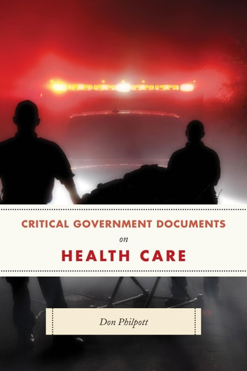 critical government documents on health care ebook door With government documents on health