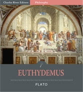 Euthydemus (Illustrated Edition) ebook by Plato