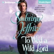 To Wed a Wild Lord audiobook by Sabrina Jeffries