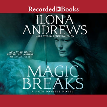 Magic Breaks audiobook by Ilona Andrews