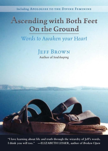 Ascending with Both Feet On the Ground ebook by Jeff Brown