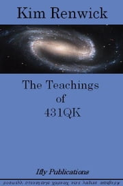 The Teachings of 431QK ebook by ifly Publications