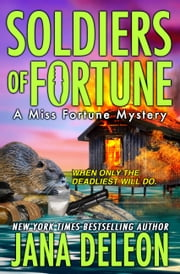 Soldiers of Fortune ebook by Jana DeLeon