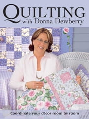 Quilting With Donna Dewberry ebook by Donna Dewberry