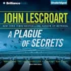 Plague of Secrets, A audiobook by