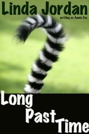 Long Past Time ebook by Linda Jordan,Annie Cox