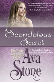 A Scandalous Secret ebook by Ava Stone