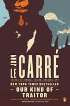 Our Kind of Traitor ebook by John le Carré