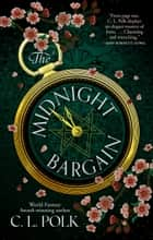 The Midnight Bargain ebook by C. L. Polk