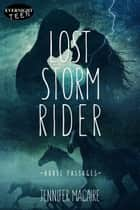 Lost Storm Rider ebook by Jennifer Macaire