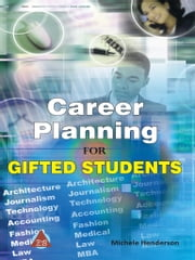 Career Planning for Gifted Students ebook by Michele Henderson