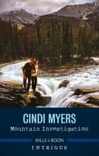Mountain Investigation ebook by Cindi Myers