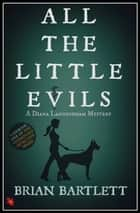 All The Little Evils ebook by