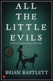 All The Little Evils ebook by Brian Barltett