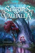 Secrets of Valhalla ebook by Jasmine Richards