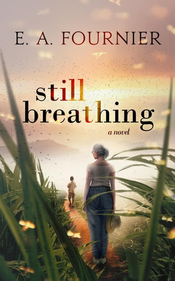 Still Breathing ebook by E. A. Fournier