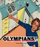 OLYMPIANS or This Place Is Condemned (A Play) ebook by Michael Griffin