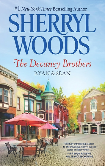 The Devaney Brothers - Ryan And Sean/Ryan's Place/Sean's Reckoning 電子書籍 by Sherryl Woods