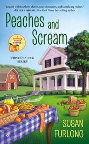 Peaches and Scream ebook by Susan Furlong