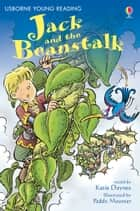 Jack and the Beanstalk: Usborne Young Reading: Series One ebook by Katie Daynes, Paddy Mounter
