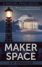 Maker Space ebook by K.B. Spangler