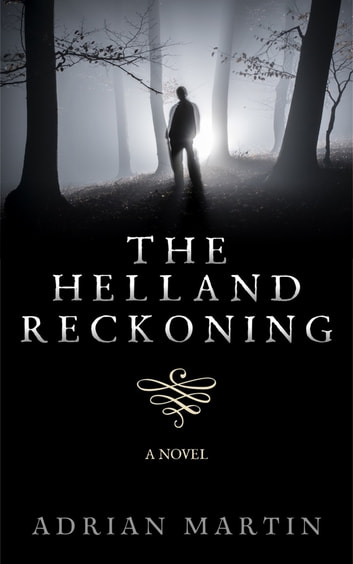 The Helland Reckoning ebook by Adrian Martin