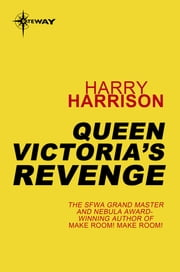 Queen Victoria's Revenge ebook by Harry Harrison