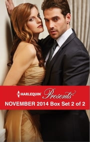 Harlequin Presents November 2014 - Box Set 2 of 2 - A Virgin for His Prize\Rebel's Bargain\One Night with Morelli\The True King of Dahaar ebook by Lucy Monroe,Kim Lawrence,Tara Pammi,Annie West