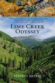 Lime Creek Odyssey ebook by Steven J. Meyers