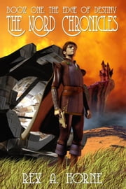 The Edge Of Destiny ebook by Rex A. Horne