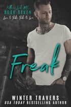 Freak - Fallen Lords M.C., #7 ebook by Winter Travers