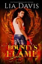 Bounty's Flame ebook by Lia Davis