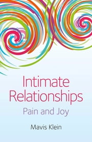 Intimate Relationships - Pain and Joy ebook by Mavis Klein