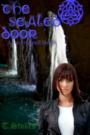 The Sealed Door ebook by Tessa Stokes