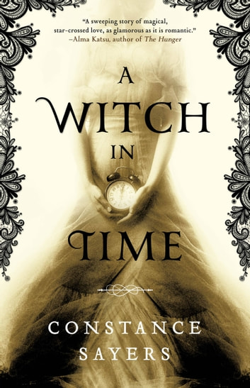 A Witch in Time ebook by Constance Sayers