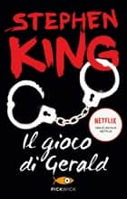Il gioco di Gerald eBook by Stephen King, Tullio Dobner