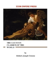 The Gay Icon Classics Of The World ebook by Robert Greene