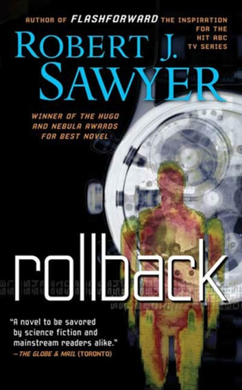 Rollback - A Novel eBook by Robert J. Sawyer