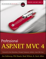 Professional ASP.NET MVC 4 ebook by Jon Galloway, Phil Haack, Brad Wilson,...