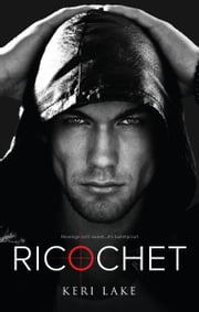 Ricochet ebook by Keri Lake