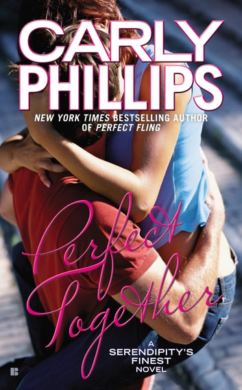 Perfect Together ebook by Carly Phillips