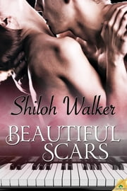 Beautiful Scars ebook by Shiloh Walker