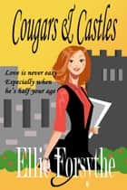 Cougars & Castles ebook by Ellie Forsythe