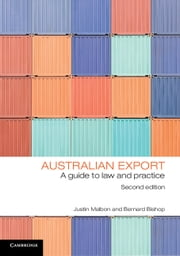 Australian Export - A Guide to Law and Practice ebook by Justin Malbon,Bernard Bishop