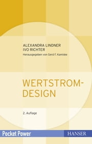Wertstromdesign ebook by Alexandra Lindner,Ivo Richter