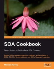 SOA Cookbook ebook by Michael Havey