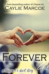 Forever Us ebook by Caylie Marcoe