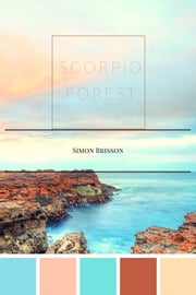 Scorpio Forest ebook by Simon Brisson