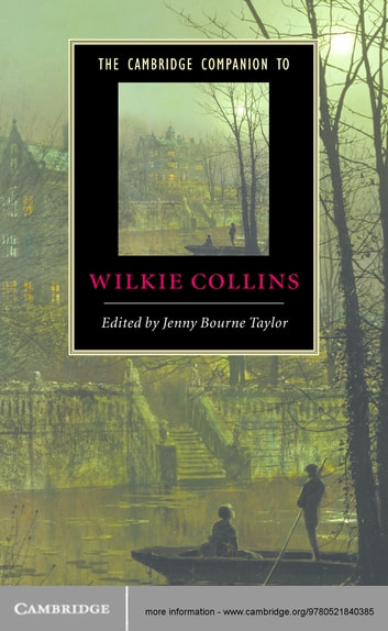 The Cambridge Companion to Wilkie Collins ebook by